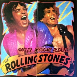 The Rolling Stones ‎– Naples, Welcome Please... The Rolling Stones - Double LP Vinyl Album Numbered