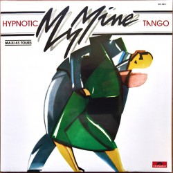 My Mine ‎– Hypnotic Tango - Maxi Vinyl 12 inches Italo Disco