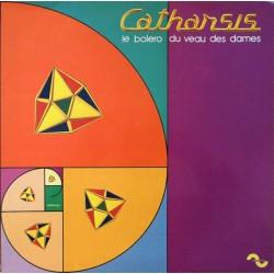 Catharsis – Le Boléro Du Veau Des Dames - LP Vinyl Album Gatefold 1974