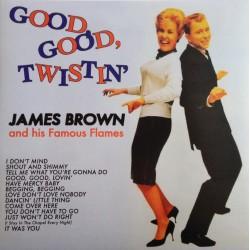 James Brown And His Famous Flames – Good, Good, Twistin' - LP Vinyl Album