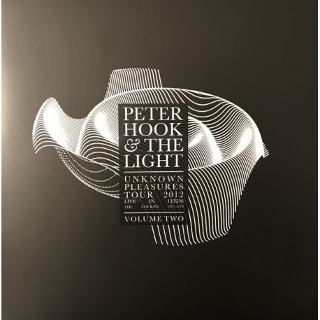 Peter Hook And The Light – Unknown Pleasures Tour 2012 Live In Leeds Volume Two - LP Vinyl Album Coloured White