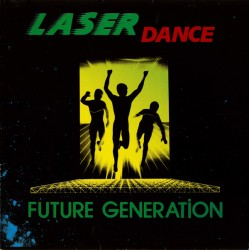 Laserdance ‎– Future Generation -LP Vinyl Album Gatefold - Italo Disco